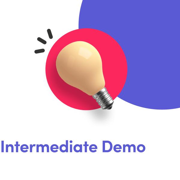 Intermediate demos